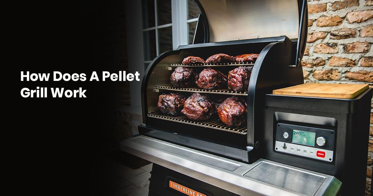 How Do Pellet Grills Work?