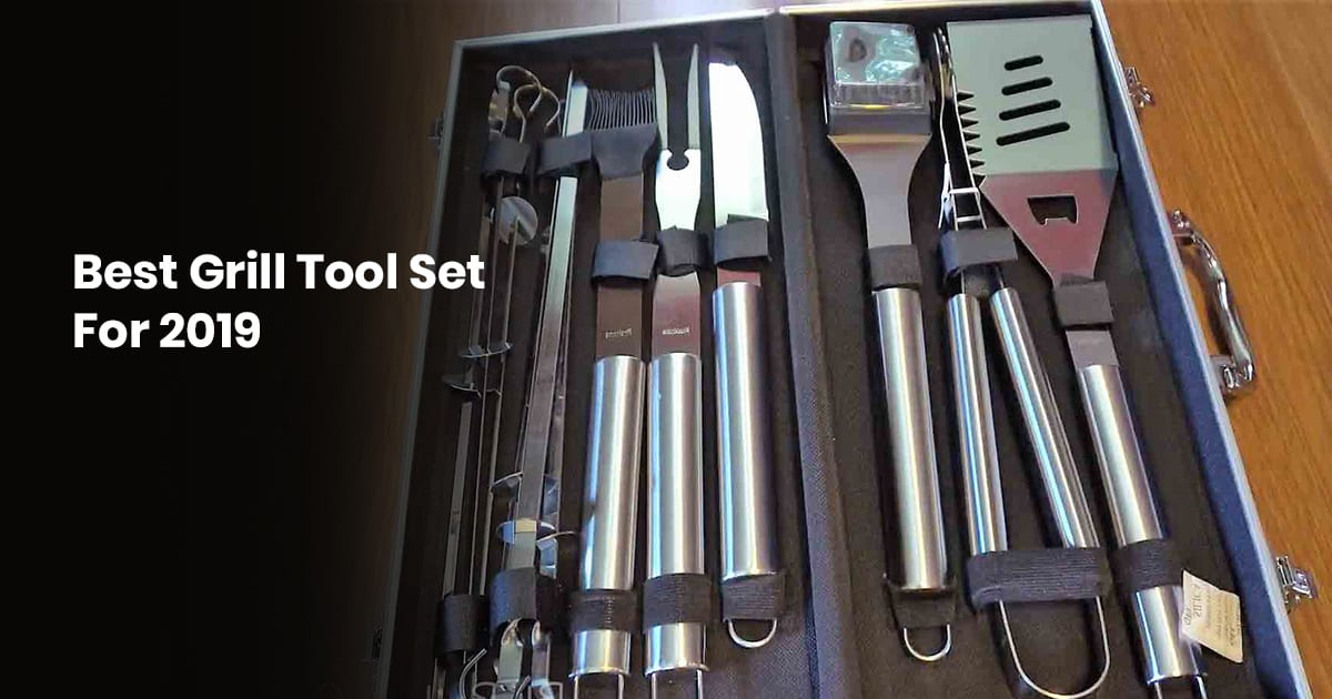 Best Grill Tool Set For 2021